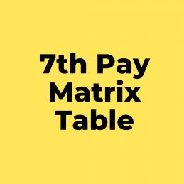 7th Pay Matrix Table