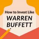 How to Invest like Warren Buffett?